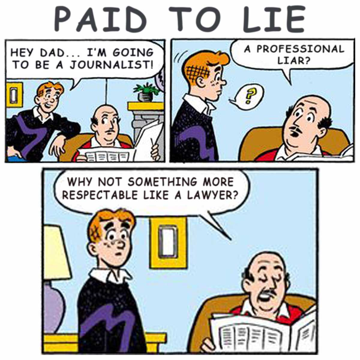 Be a Journalist – AKA Professional Liar