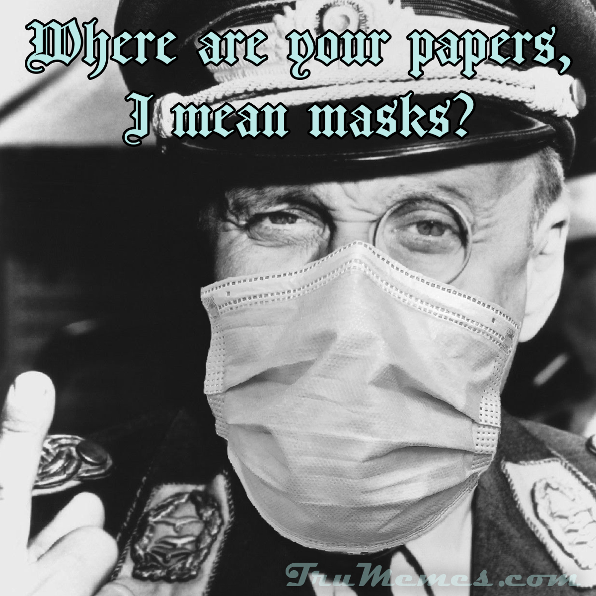 Where are your papers, I mean masks!